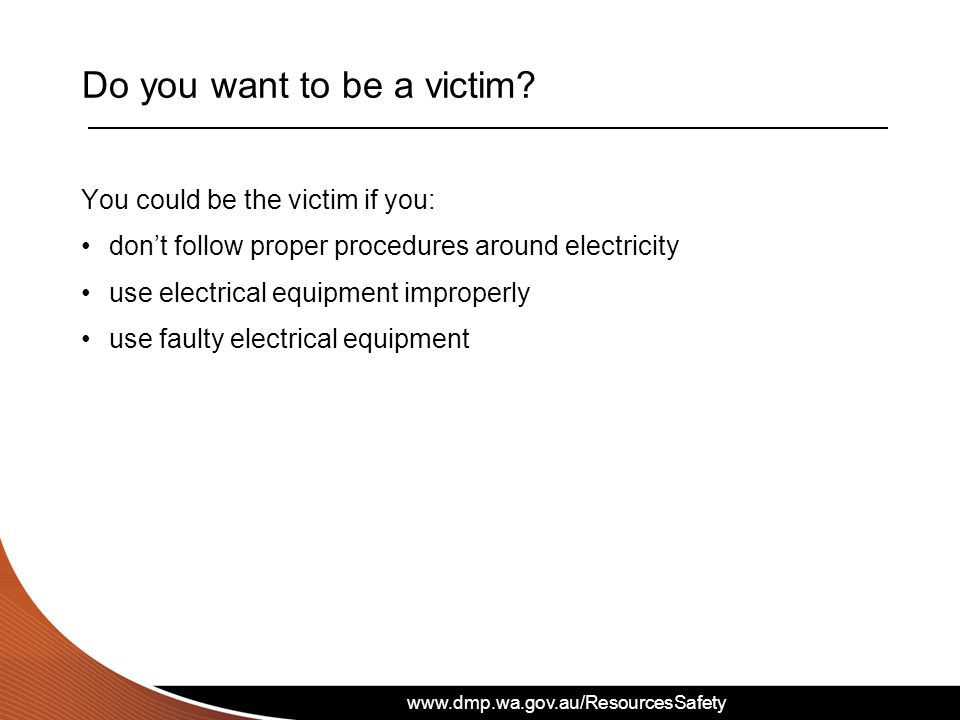 Do you want to be a victim