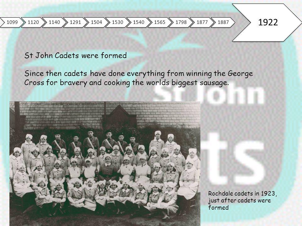 1922 St John Cadets were formed