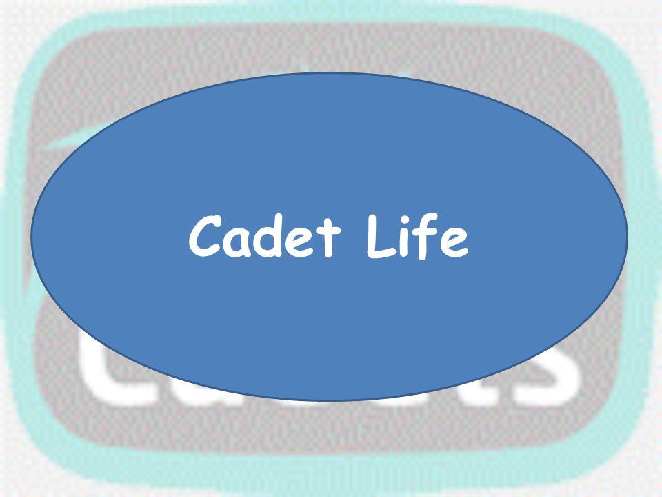 Cadet Life