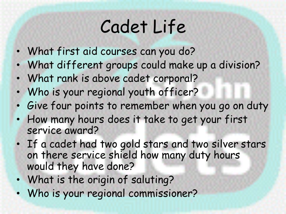 Cadet Life What first aid courses can you do