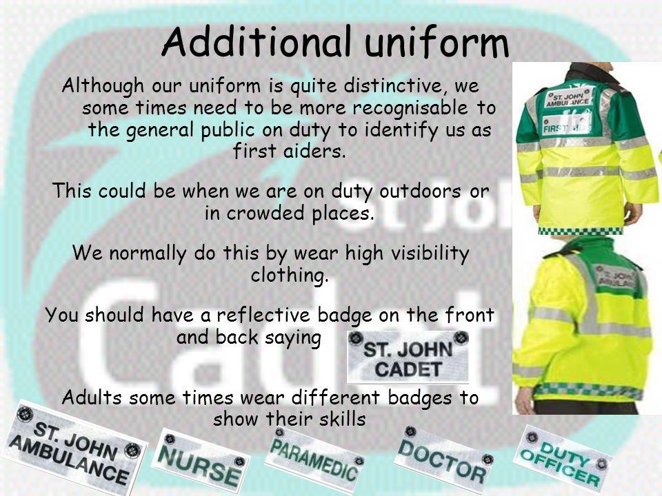 Additional uniform