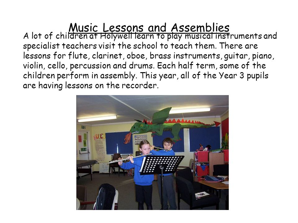 Music Lessons and Assemblies