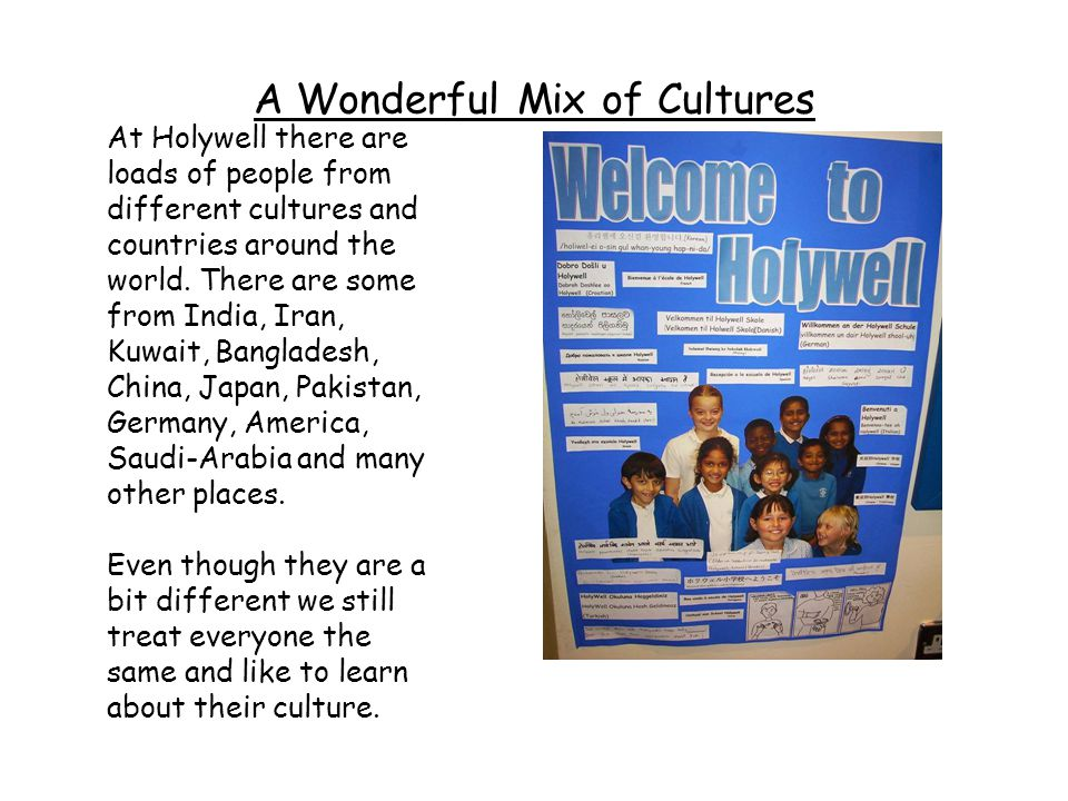 A Wonderful Mix of Cultures