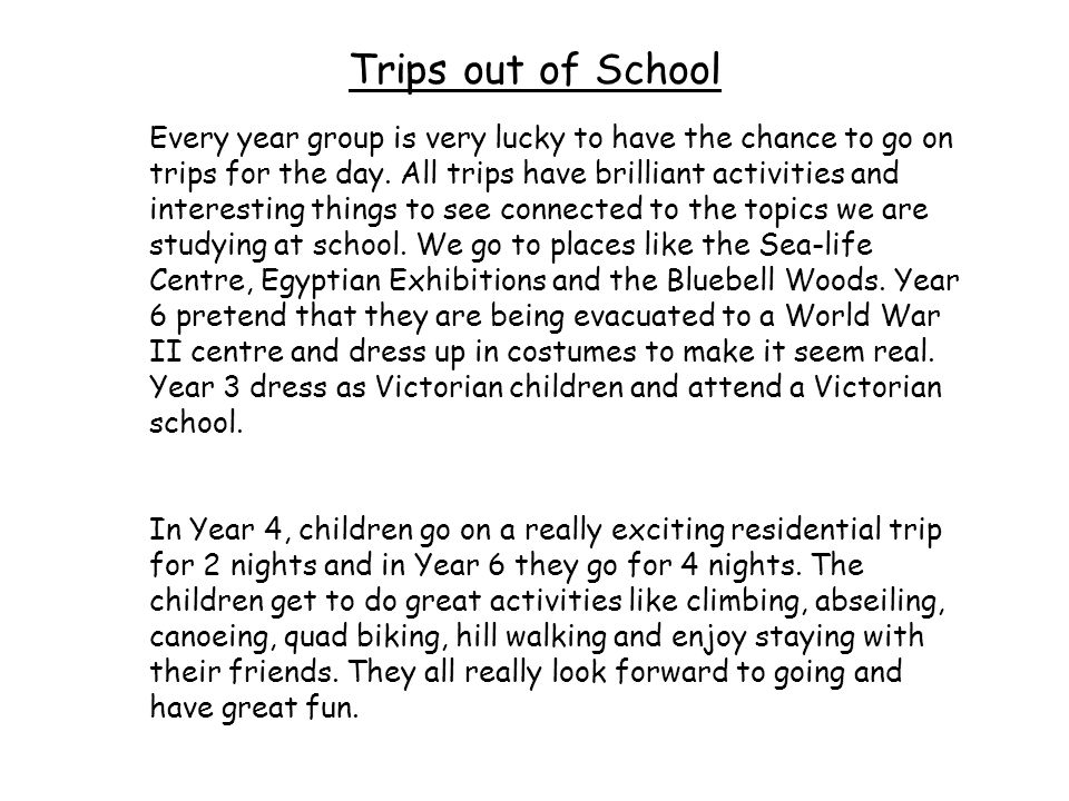 Trips out of School