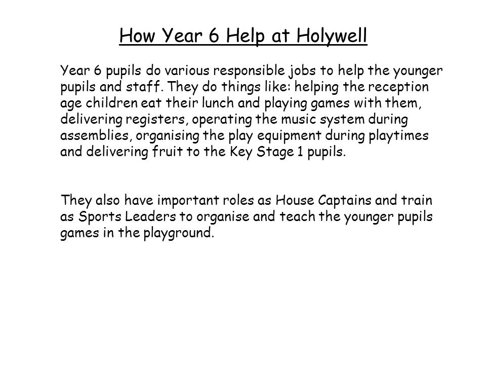 How Year 6 Help at Holywell