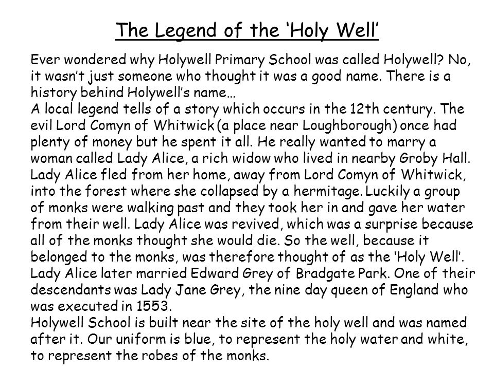 The Legend of the 'Holy Well'