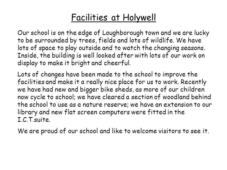 Facilities at Holywell