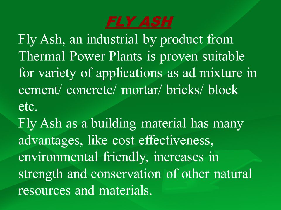 FLY ASH Fly Ash, an industrial by product from.