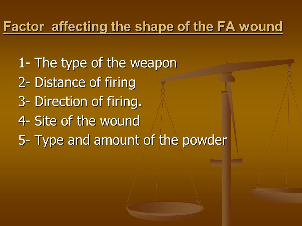 Factor affecting the shape of the FA wound