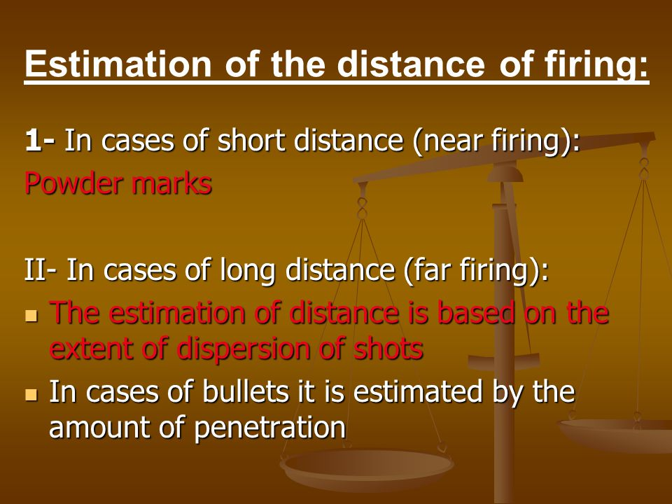 Estimation of the distance of firing: