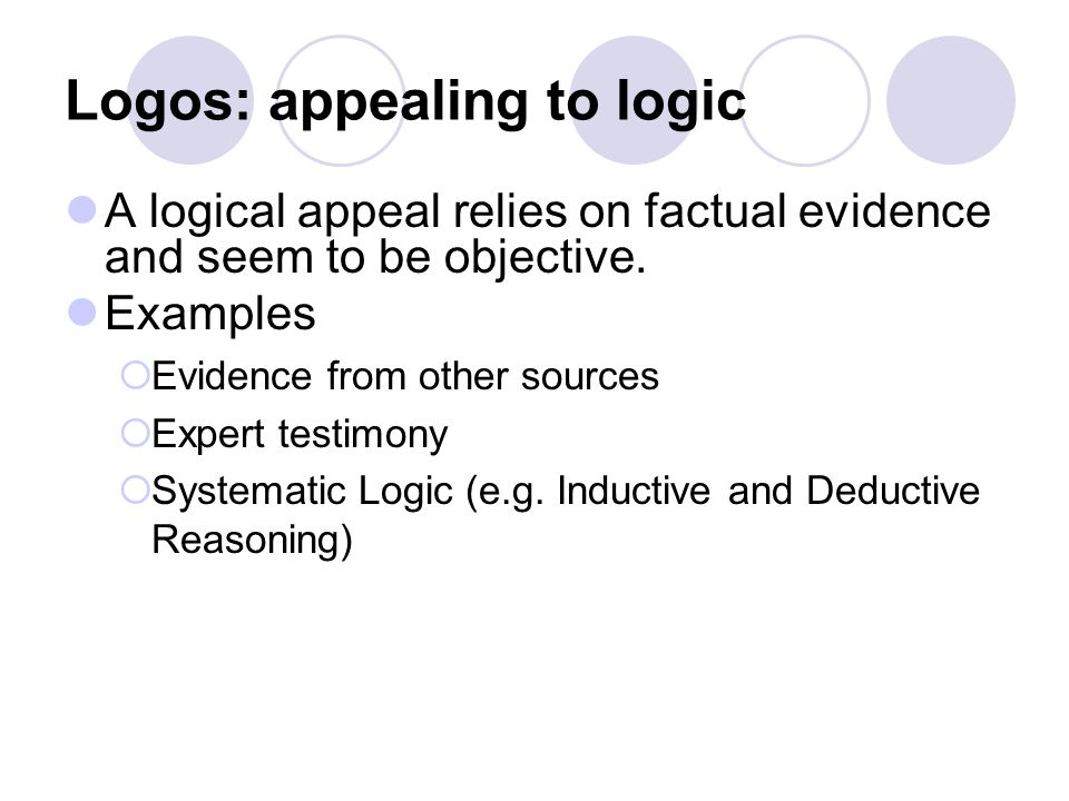 Logos: appealing to logic