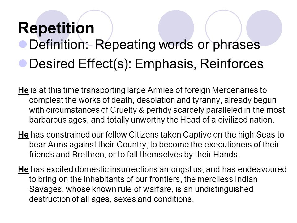 Repetition Definition: Repeating words or phrases