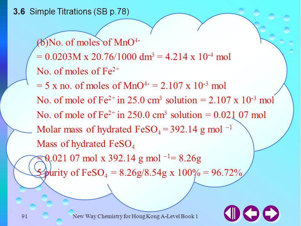 = 5 x no. of moles of MnO4- = 2.107 x 10-3 mol