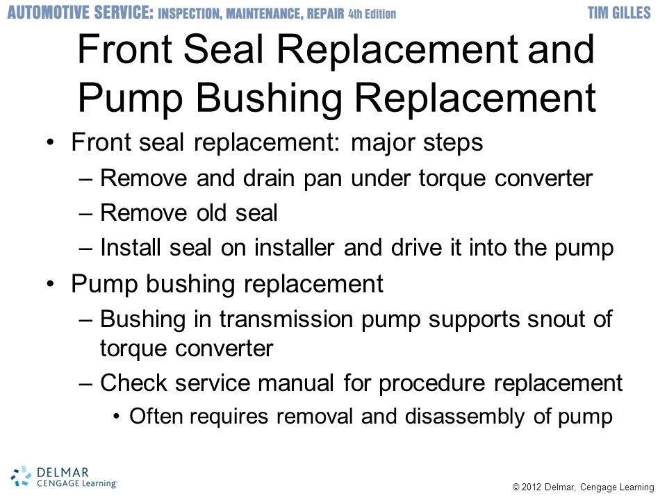 Front Seal Replacement and Pump Bushing Replacement