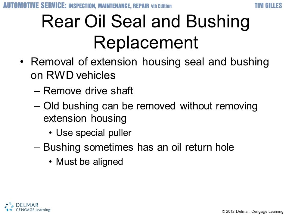 Rear Oil Seal and Bushing Replacement