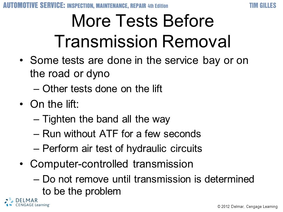 More Tests Before Transmission Removal