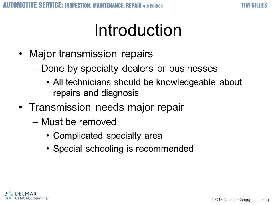 Introduction Major transmission repairs