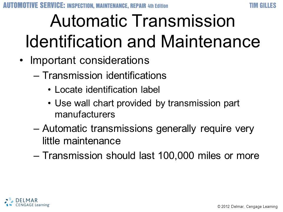 Automatic Transmission Identification and Maintenance