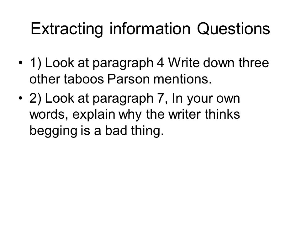 Extracting information Questions