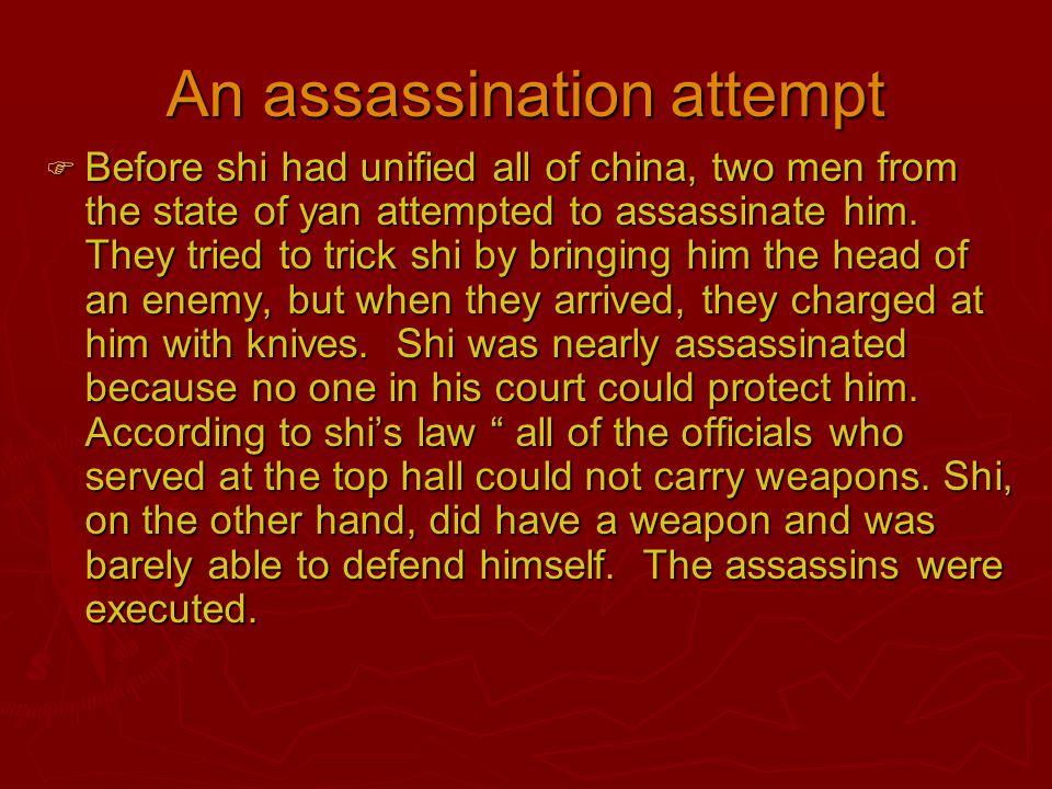 An assassination attempt