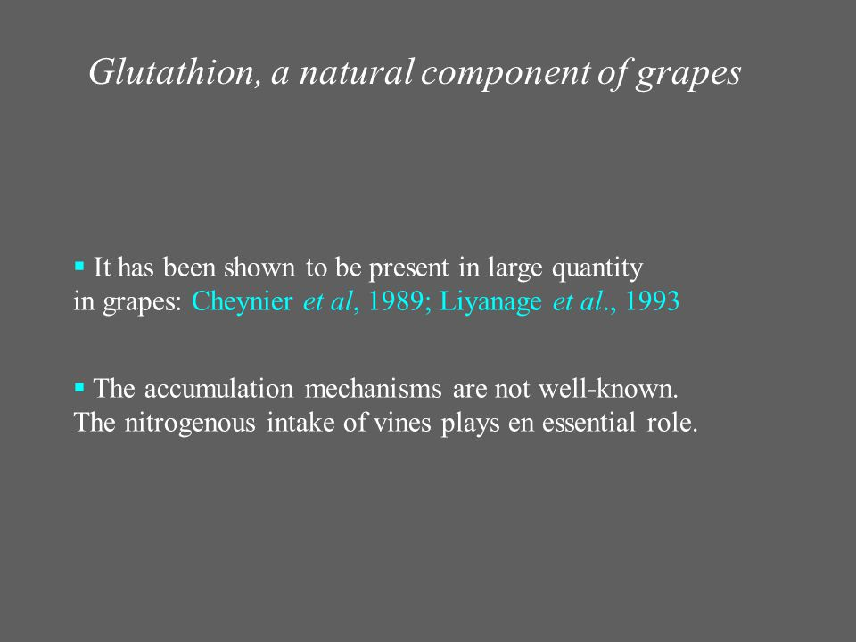 Glutathion, a natural component of grapes