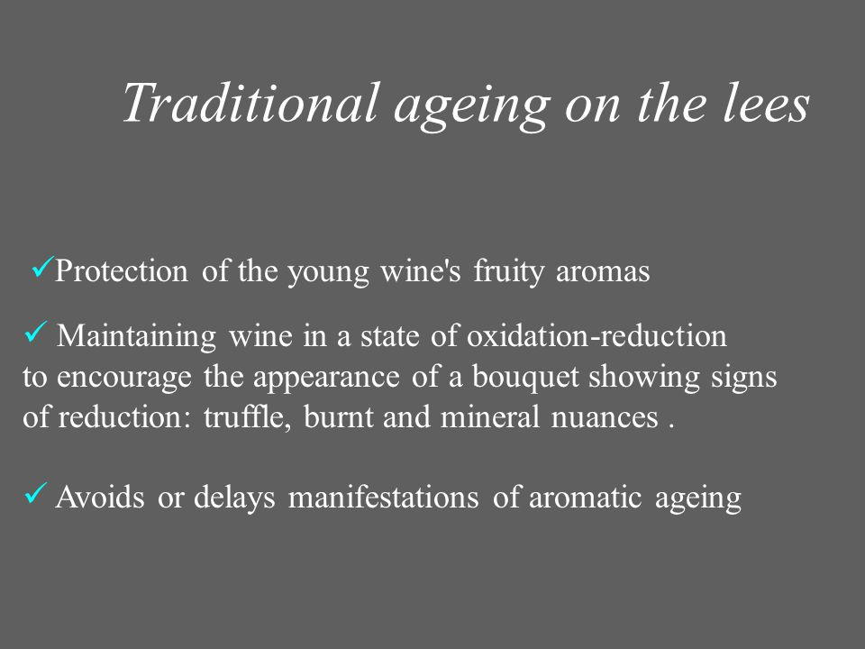 Traditional ageing on the lees