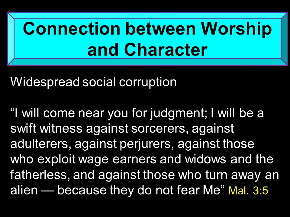 Connection between Worship and Character