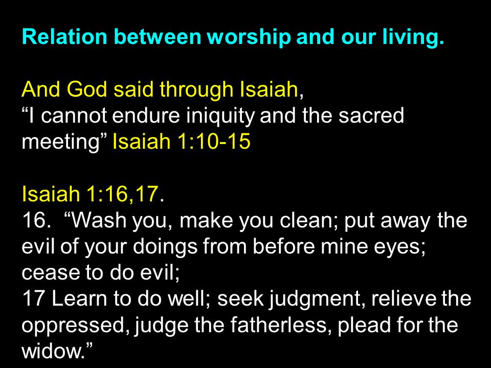 Relation between worship and our living.