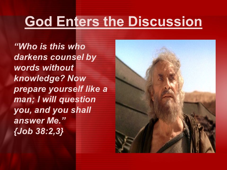 God Enters the Discussion
