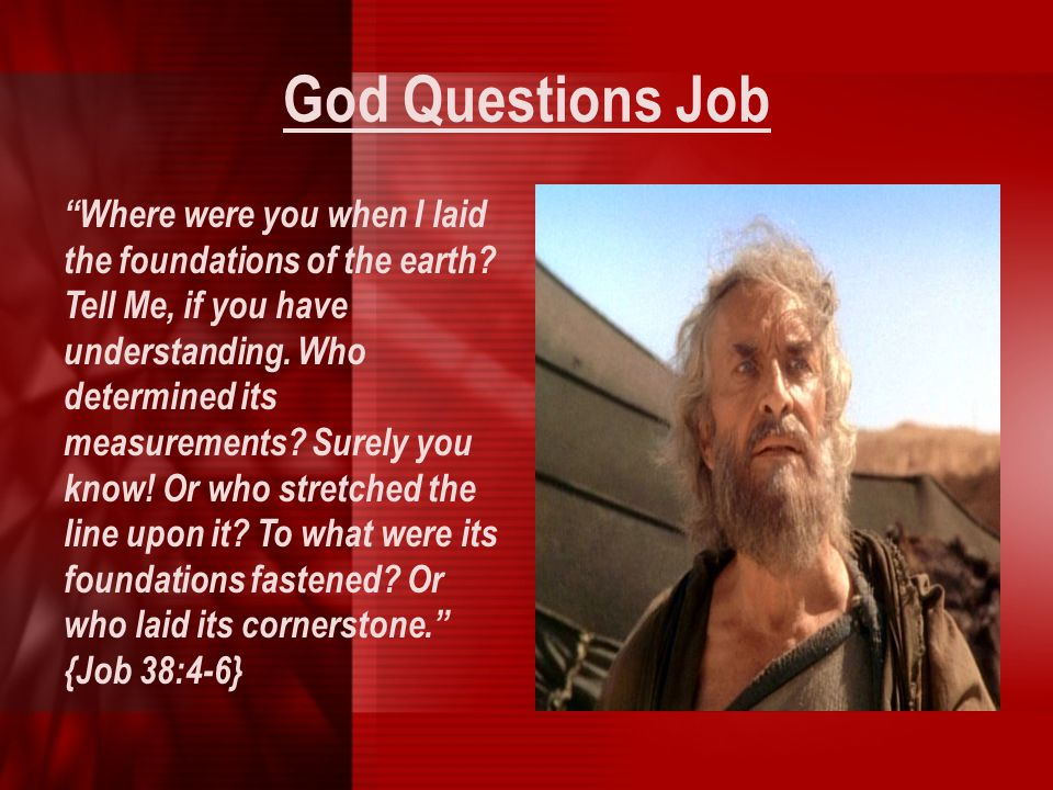 God Questions Job