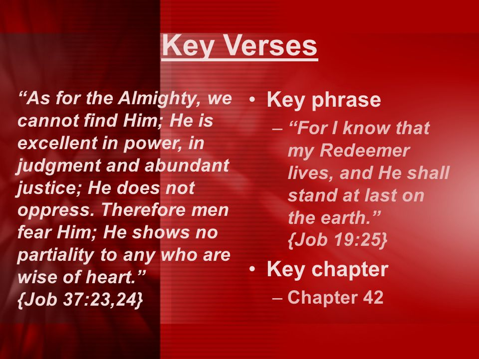 Key Verses Key phrase Key chapter