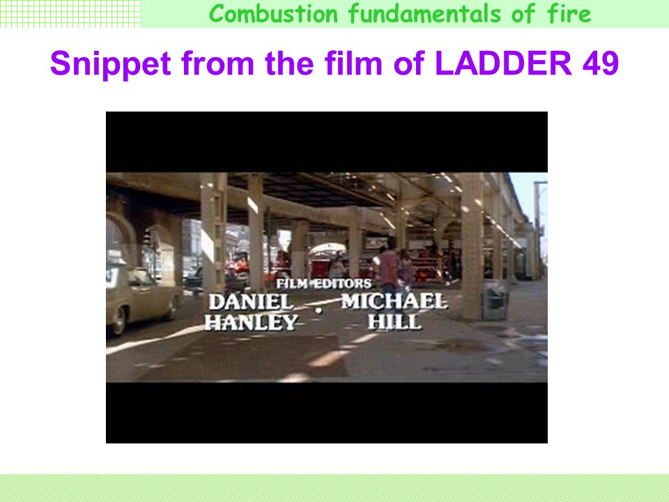 Snippet from the film of LADDER 49