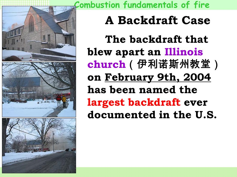 A Backdraft Case