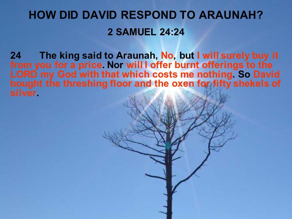 HOW DID DAVID RESPOND TO ARAUNAH