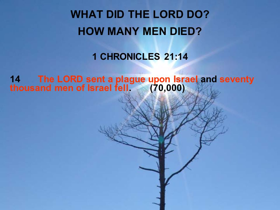 WHAT DID THE LORD DO HOW MANY MEN DIED