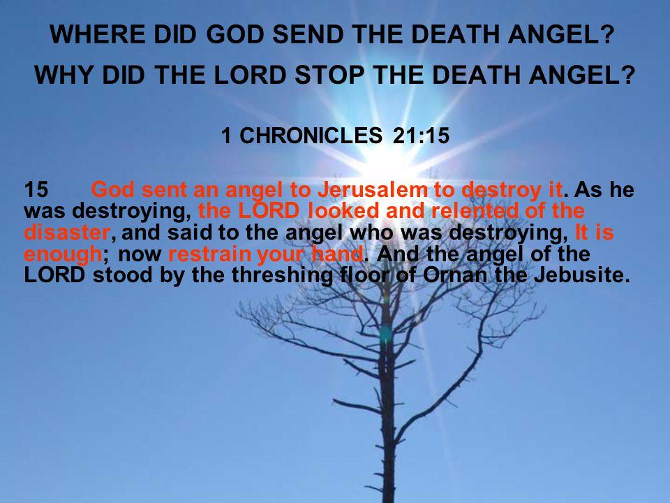 WHERE DID GOD SEND THE DEATH ANGEL