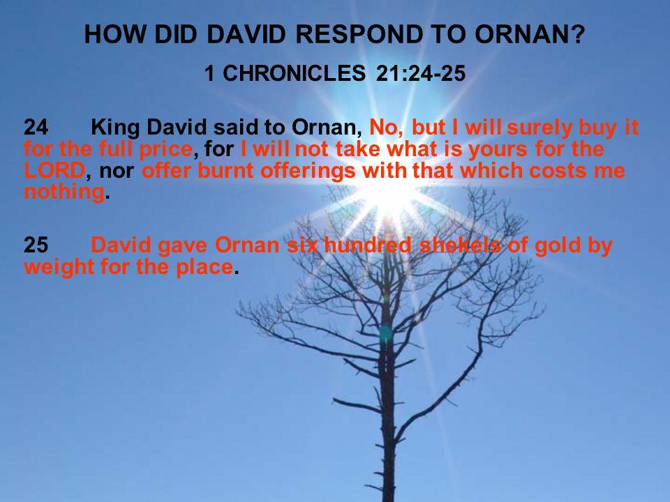 HOW DID DAVID RESPOND TO ORNAN