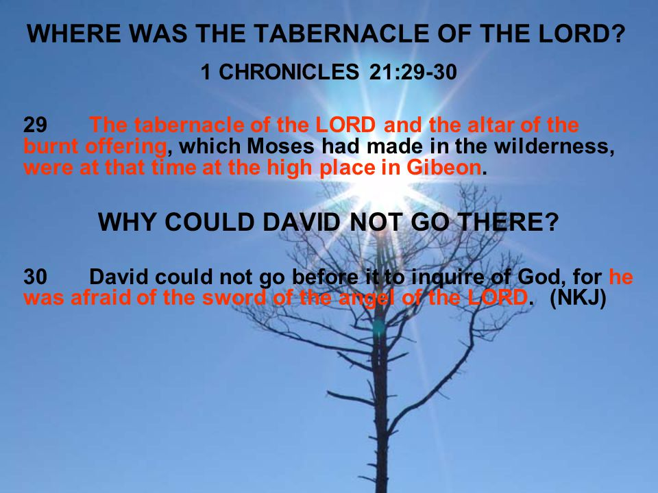 WHERE WAS THE TABERNACLE OF THE LORD