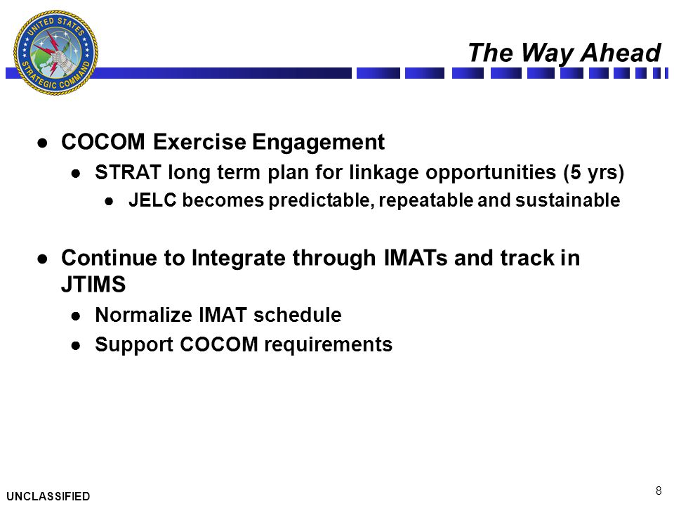 The Way Ahead COCOM Exercise Engagement