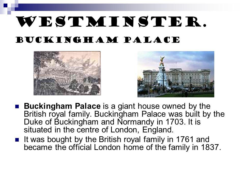 Westminster. Buckingham palace