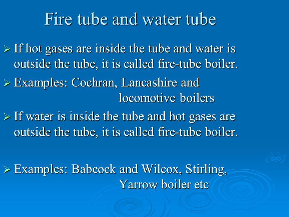 Fire tube and water tube