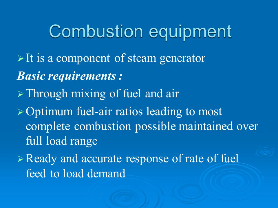 Combustion equipment It is a component of steam generator