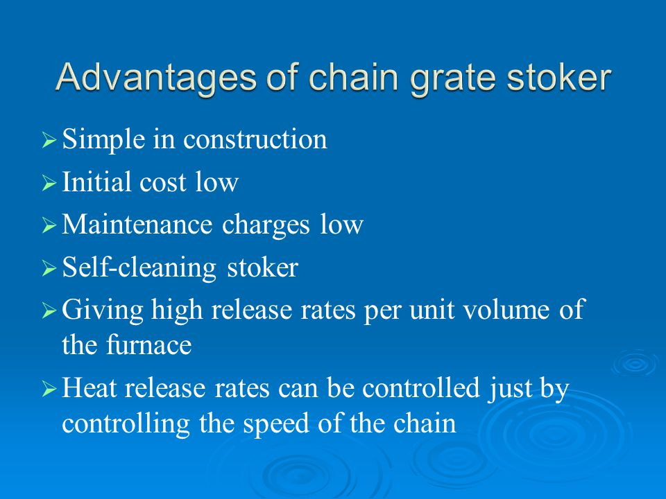 Advantages of chain grate stoker