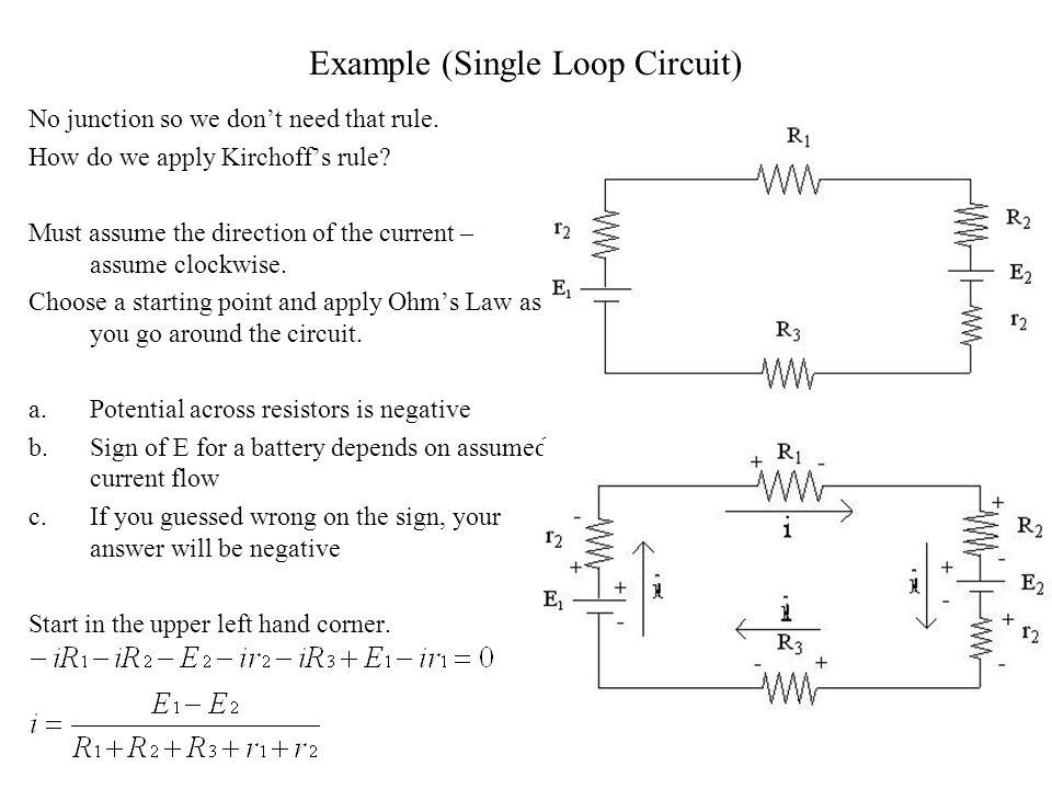 Example (Single Loop Circuit)