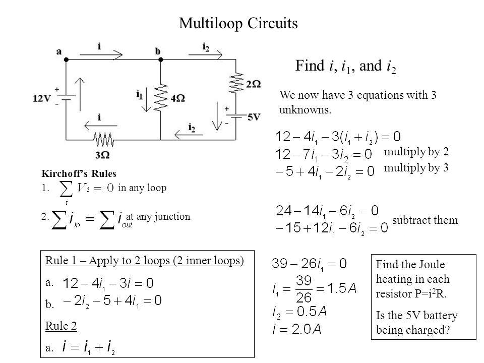 Multiloop Circuits Find i, i1, and i2