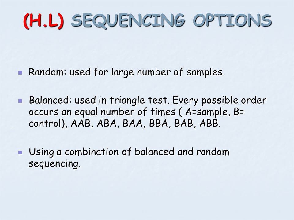 (H.L) SEQUENCING OPTIONS