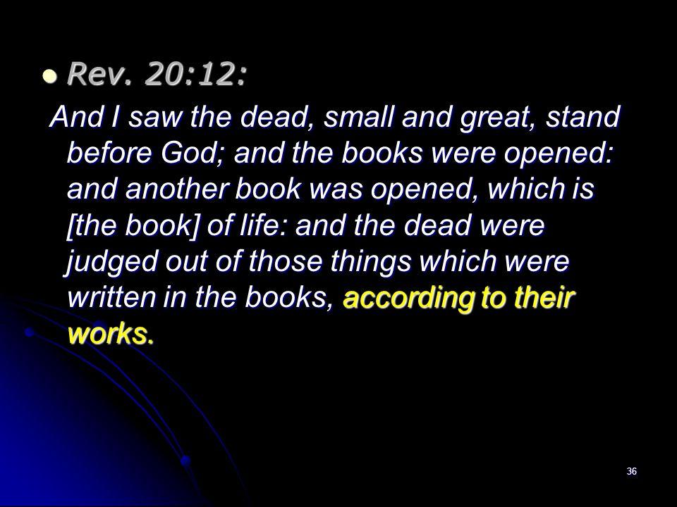 Rev. 20:12: