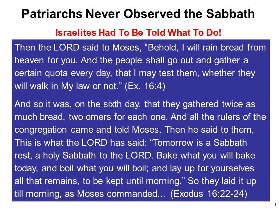 Patriarchs Never Observed the Sabbath