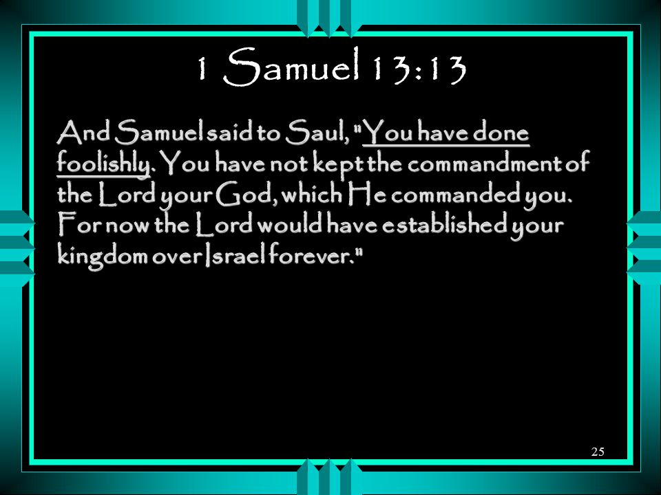 1 Samuel 13:13