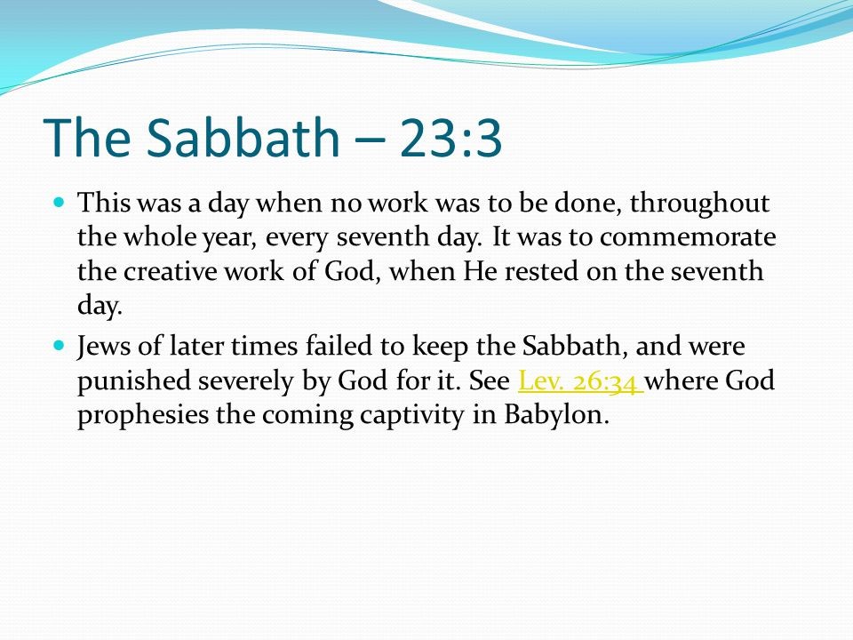 The Sabbath – 23:3